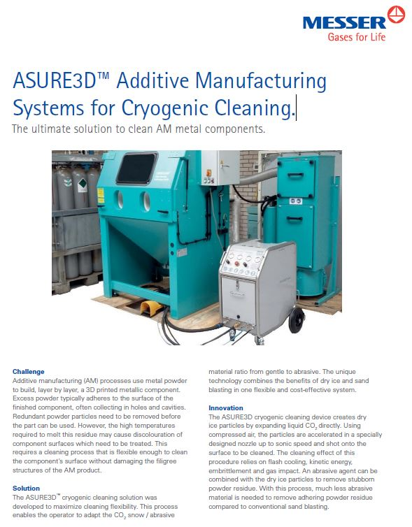 ASURE3D™ Additive Manufacturing Systems for Cryogenic Cleaning