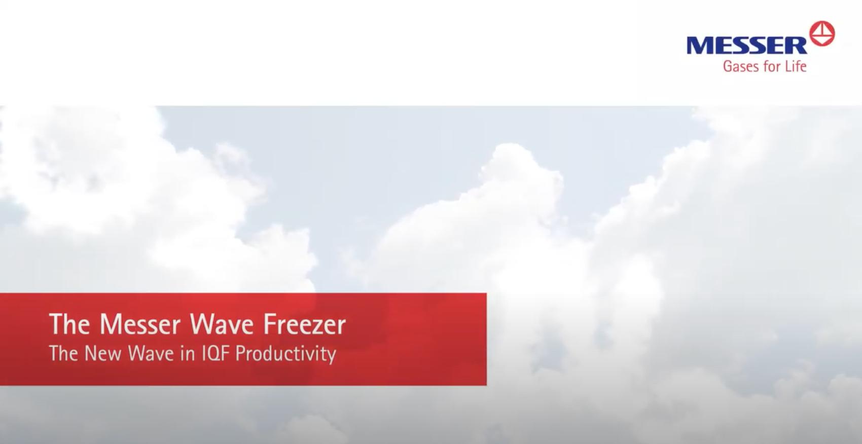 Messer's Wave Freezer